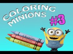 Coloring Minions, Gru & Kids #3 Coloring Book For Kids/ Maya TZ