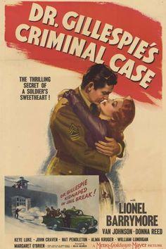 Dr. Gillespie's Criminal Case. Lionel Barrymore, Van Johnson, Keye Luke, Alma Kruger, Nat Pendleton, Margaret O'Brien, Donna Reed. Directed by Willis Goldbeck. MGM. 1943