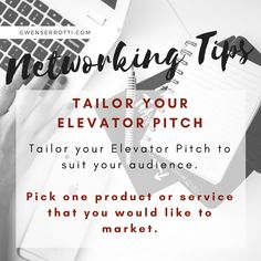 Networking Tips: Tailor your Elevator Pitch. Tailor your Elevator Pitch to suit your audience. Pick one product or service that you would like to market Elevator, Pick One, Suits You, Pitch, Effort, Marketing, Tips, Advice