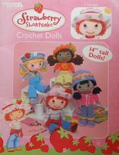 Strawberry Shortcake Crochet Dolls And Clothes Patterns/ 14 Inch Tall Dolls Leisure Arts/ Friends Ginger Snap, Orange Blossom, Angel Cake by RedWickerBasket on Etsy