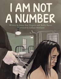 I Am Not a Number by Jenny Kay Dupuis & Kathy Kacer… from Second Story Press … When Irene is removed from her First Nations family to live in a residential school, she is confused, frightened and. Aboriginal Education, Indigenous Education, Indigenous Art, Canadian History, American History, Children's Book Awards, How To Read People, Writing Numbers, Teaching Social Studies