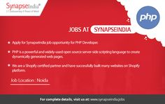 Apply for SynapseIndia job opportunity for PHP Developer. We are a Shopify certified partner and have successfully built many websites on Shopify platform. The job location will be Noida.  Get more info at: https://synapseindiajobs.wordpress.com/2017/05/23/synapseindia-job-details-released-for-php-developer-profile/