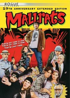 "Mallrats (1995) Poster - ""Silly fun, great dialogue. Jason Lee at his neurotic best!"""