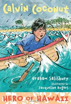 Calvin Coconut: Hero of Hawaii by Graham Salisbury,http://www.amazon.com/dp/0375865055/ref=cm_sw_r_pi_dp_ed7htb1XNA83DMPT
