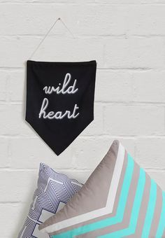 Blame It On My Wild Heart Wall Banner
