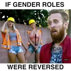 If gender roles were switched