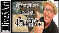 How To Make Modeling Paste, #pawgustart,#painting,#clive5art