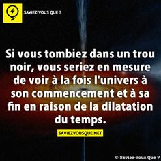 Wouaaa je veux trop tomber dans un trou noir moi Truth Hurts Quotes, Hurt Quotes, Words Quotes, True Facts, Funny Facts, Things To Know, Did You Know, Silence Quotes, Science Facts