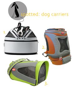 "dog carriers. check out the ""sleepy pod"". My dogs would be in LOVE!!! :)"