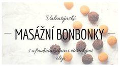 Masážní bonbonky s afrodisiakálními oleji Health Fitness, Food, Essen, Meals, Fitness, Yemek, Eten, Health And Fitness