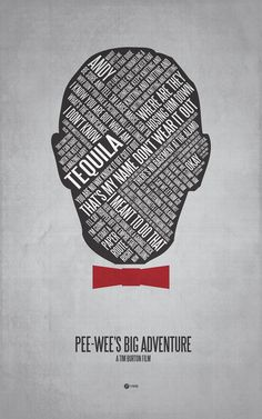Pee-wee's Big Adventure ~ Movie Quotes Poster by Jerod Gibson Work Motivational Quotes, Work Quotes, Tv Quotes, Quotable Quotes, Pulp Fiction, Typographic Poster, Typography, Pop Art, Pee Wee Herman
