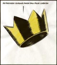 Demasiada corona para tan poca cabeza. Genial la viñeta de #ElRoto de hoy.