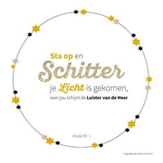 Sta op en schitter je Licht is gekomen,over jou schijnt de Luister van de Heer. Jesaja 60:1  #Licht, #Kerst  https://www.dagelijksebroodkruimels.nl/jesaja-60-1-v2/