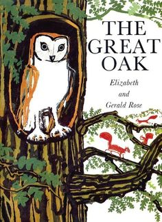 'The Great Oak' by Elizabeth and Gerald Rose