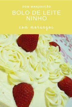 melhor bolo de leite ninho com morangos que já comi na vida!