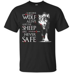 Save 20% at 0sTees with the code: HMULA01FX5S1.   Check it out: http://www.0stees.com/products/leave-one-wolf-alive-and-the-sheep-are-never-safe-game-of-thrones-shirt-hoodie-tank?utm_campaign=social_autopilot&utm_source=pin&utm_medium=pin