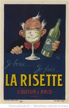 French vintage ad for anis liquo Vintage French Posters, Pub Vintage, Vintage Advertising Posters, Vintage Labels, Vintage Signs, Vintage Advertisements, Vintage Prints, French Vintage, Wine Poster