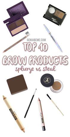 Top 10 Eyebrow Products Splurge vs Steal | geniabeme beauty & lifestyle