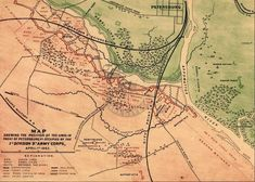 Civil War Map Showing The Position Petersburg Virginia History, Local History, American Civil War, American History, Siege Of Petersburg, Petersburg Virginia, Fort Sumter, Confederate States Of America, Old Maps