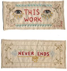 JENNY HART : This Work Never Ends - 2002, hand embroidery on salvaged cotton. Collection unknown. |