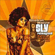 Global Noize es un proyecto del teclista Jason Miles versionando temas de Sly and The Family Stone