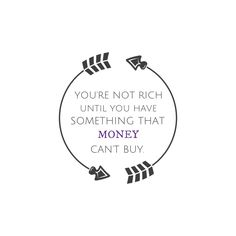 #rich #money #buy #inspiration #inspirational #life #quotes  #madewithstudio Money Cant Buy, Rich Money, Life Quotes, Inspirational, Stuff To Buy, Quotes About Life, Quote Life, Living Quotes, Quotes On Life