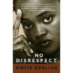 """Sistah Souljah- """"If Black people kill Black people every day, why not have a week and kill White people?"""""""