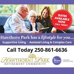 Hawthorn Park Retirement Residence in Kelowna has the lifestyle for you! We currently have suites available, Call us today at 250-861-6636 😊