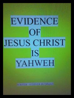 Angel Publisher: Book : Evidence of Jesus Christ is Yahweh.