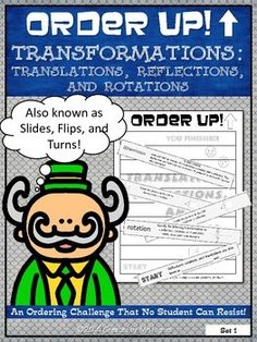 Transformations : Translations, Reflections, and Rotations