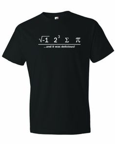 Men's I Ate Some Pie And It Was Delicious Math Ate Sum Pi T-Shirt-Black-Medium - http://geekyshirtsdepot.com/mens-i-ate-some-pie-and-it-was-delicious-math-ate-sum-pi-t-shirt-black-medium/