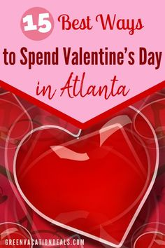 Atlanta, Georgia has a lot of great Valentine's Day events that couples, singles or even those with kids can enjoy! Romantic Vacations, Romantic Getaways, Vacation Deals, Vacation Spots, Holidays Around The World, Romance And Love, Free Things To Do, Atlanta Georgia, Tour Guide