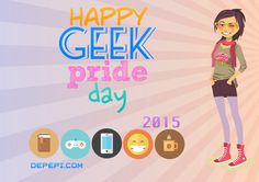 Happy Geek Pride Day 2015!! http://www.depepi.com/2015/05/25/happy-geek-pride-day-2015/?utm_content=bufferecee7&utm_medium=social&utm_source=pinterest.com&utm_campaign=buffer  #geekanthropology #popculture #geekprideday