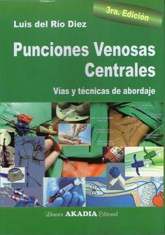 PUNCIONES VENOSAS CENTRALES   #Enfermeria #Anestesiologia #AZMedica #LibrosdeMedicina #Medicina #LibrosdeEnfermeria #LibrosdeAnestesiologia