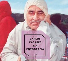 Carlos Casares e a fotografía en @centroculturalm  Ourense exposición