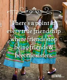 Friend to sistet