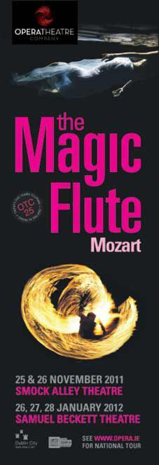 Mozart's Magic Flute at the Smock Alley Theatre and the Samuel Beckett Theatre, Trinity College #civicmedia2012 #DublinLamppostBanners #OperaIreland  http://www.civicmedia.ie