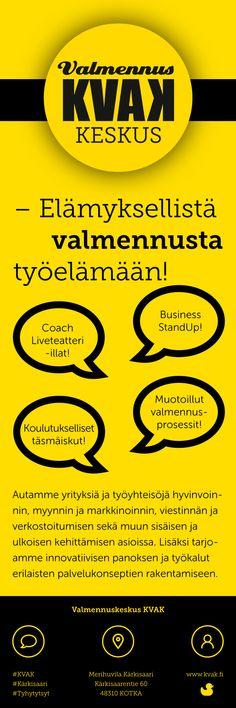 Valmennuskeskus KVAK -flyeri 1-puoli, koko 100 x 280 mm. Visuaalinen toteutus vapaaehtoistyönä ammattitaidon ylläpitämiseksi. Natasha Varis, 2015. – http://www.kvak.fi/