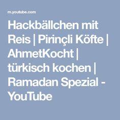 Hackbällchen mit Reis | Pirinçli Köfte | AhmetKocht | türkisch kochen | Ramadan Spezial - YouTube