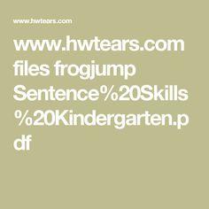 www.hwtears.com files frogjump Sentence%20Skills%20Kindergarten.pdf