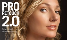 Pro Retouch 2.0 - Easy, natural beauty retouching