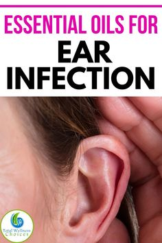 Looking for ear infection remedy? Discover the best essential oils for ear infection relief to help relieve earache and infections. Ear Infection Relief, Oils For Ear Infection, Earache Remedies, Health Remedies, Natural Remedies, Best Essential Oils, Essential Oil Uses, Essential Oil For Infection, Diffuser Recipes