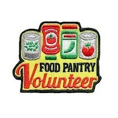 Food Pantry Volunteer Fun Patch. Food pantries often need volunteers to stock shelves. Arrange for your Girl Scout troop to volunteer their time and reward them with this colorful food pantry volunteer patch. Available at MakingFriends.com