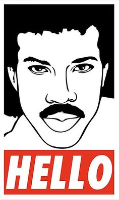 """Hello"", Lionel Richie in the Shepard Fairey Style of 'Obey', pop art"