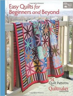 Easy Quilts for Beginners and Beyond: 14 Quilt Patterns from Quiltmaker Magazine: Amazon.de: That Patchwork Place: Fremdsprachige Bücher