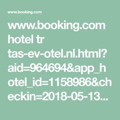 www.booking.com hotel tr tas-ev-otel.nl.html?aid=964694&app_hotel_id=1158986&checkin=2018-05-13&checkout=2018-05-27&from_sn=android&group_adults=1&group_children=0&label=Share-NFqr6y%401516638170&no_rooms=1&req_adults=1&req_children=0&room1=A