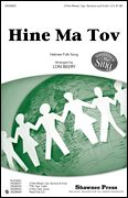 Hine Ma Tov, arr. Lon Beery Two settings of Hebrew text including canon