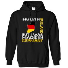 I May Live in Ireland But I Was Made in Germany, Get yours HERE ==> https://www.sunfrog.com/States/I-May-Live-in-Ireland-But-I-Was-Made-in-Germany-ckksrbeoys-Black-Hoodie.html?id=47756 #christmasgifts #merrychristmas #xmasgifts #holidaygift