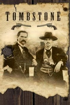 "the movie with Kurt Russell and Val Kilmer. Filmed in Old Tucson & Tombstone AZ. Experience old western movie sets, Tucson and Tombstone and 'the town too tough to die"" Sam Elliott, Val Kilmer, Cinema Tv, Films Cinema, Best Movies List, Great Movies, Awesome Movies, Tombstone Movie Quotes, Tombstone 1993"