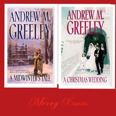 Andrew Greeley -- Christmas, Chicago, relaxing